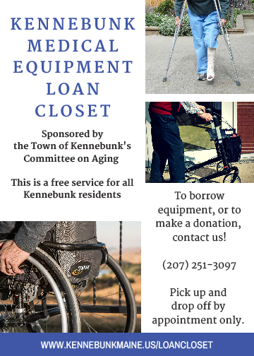 Kennebunk Medical Equipment Loan Closet informational poster